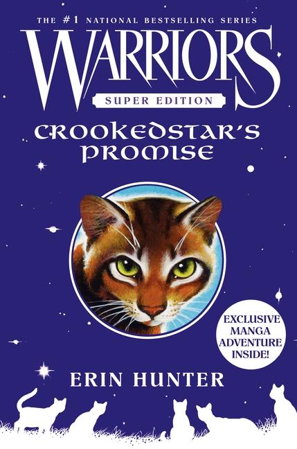 Crookedstar's Promise (La promesse de l'élu)