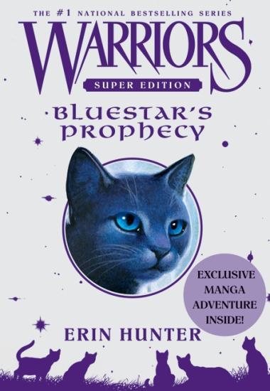 Bluestar's prophecy (La prophétie d'Etoile Bleue)