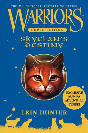 Skyclan's destiny (La destinée du Clan du Ciel)