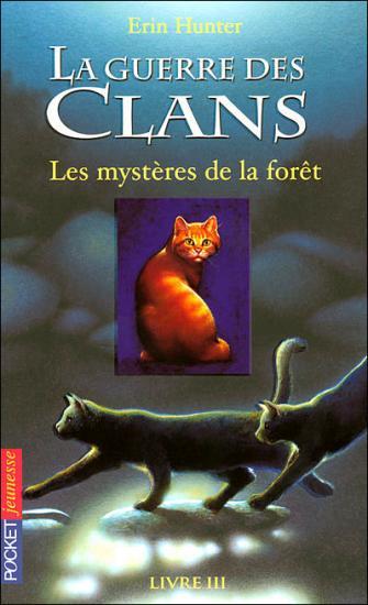 Tome 3 : Les mystères de la forêt