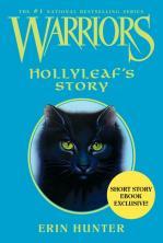Hollyleaf's story (L'histoire de Feuille de Houx)